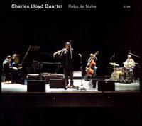 <i>Rabo de Nube</i> 2008 live album by Charles Lloyd