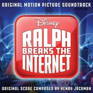<i>Ralph Breaks the Internet</i> (soundtrack) 2018 film score by Henry Jackman