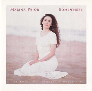 <i>Somewhere – The Songs of Sondheim and Bernstein</i> 1994 studio album by Marina Prior