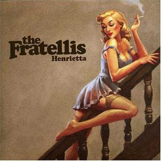 Henrietta (song) song by The Fratellis