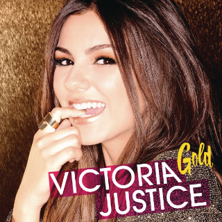 Gold (Victoria Justice song) Single by Victoria Justice