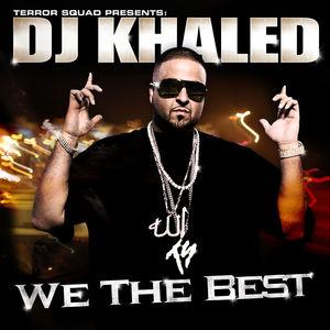 <i>We the Best</i> 2007 studio album by DJ Khaled