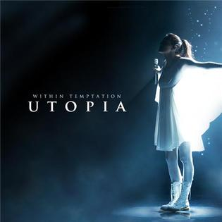 Utopia (Within Temptation song) - Wikipedia