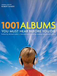 <i>1001 Albums You Must Hear Before You Die</i> 2005 Robert Dimery book