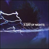 <i>A Day of Nights</i> 2006 studio album by Battle of Mice