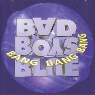 <i>Bang Bang Bang</i> (Bad Boys Blue album) album by Bad Boys Blue