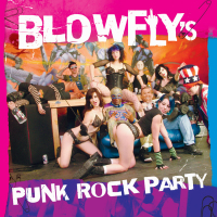 <i>Blowflys Punk Rock Party</i> 2006 album by Blowfly