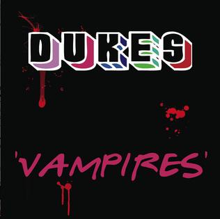 Vampires (Dukes song) single by Dukes