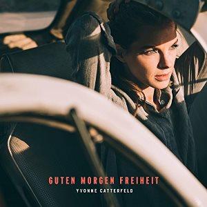 <i>Guten Morgen Freiheit</i> album by Yvonne Catterfeld