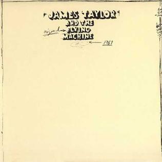 <i>James Taylor and the Original Flying Machine</i> 1971 studio album by James Taylor and the Original Flying Machine