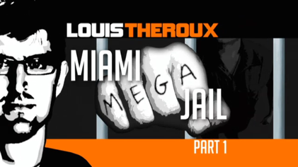 Picture of a TV show: Louis Theroux: Miami Mega Jail