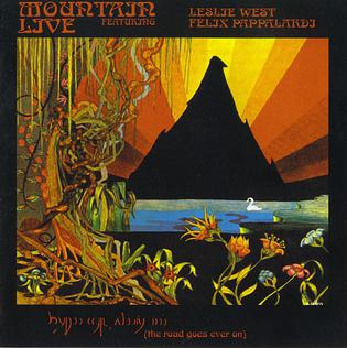 <i>Live: The Road Goes Ever On</i> 1972 live album by Mountain