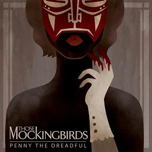<i>Penny the Dreadful</i> 2014 studio album by Those Mockingbirds