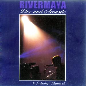 <i>Live and Acoustic</i> (Rivermaya album) 2002 live album by Rivermaya