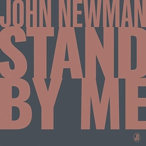 Stand by Me (John Newman song) 2021 single by John Newman