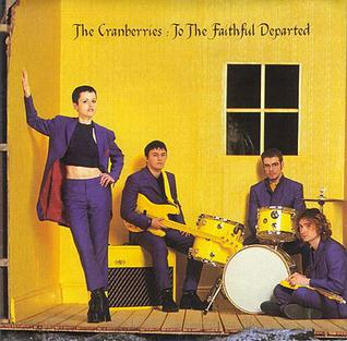 <i>To the Faithful Departed</i> album by The Cranberries