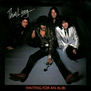 Waiting for an Alibi 1979 single by Thin Lizzy