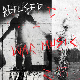 <i>War Music</i> (Refused album) 2019 studio album by Refused