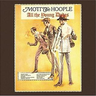 Mott The Hoople - All The Young Dudes (Remastered + Expanded)