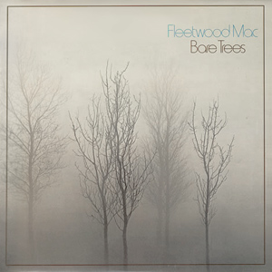 <i>Bare Trees</i> 1972 studio album by Fleetwood Mac