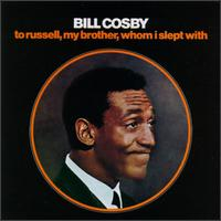 <i>To Russell, My Brother, Whom I Slept With</i> 1968 live comedy album by Bill Cosby