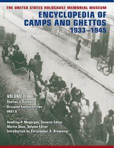 <i>Encyclopedia of Camps and Ghettos, 1933–1945</i>