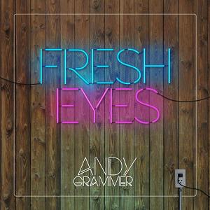 Fresh Eyes 2016 single by Andy Grammer