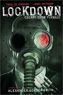 Escape From Furnace #1  - Alexander Gordon Smith