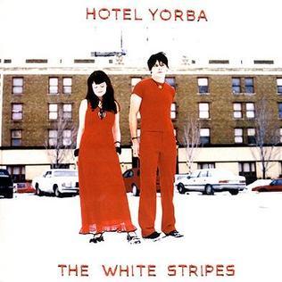 Hotel Yorba 2001 single by The White Stripes