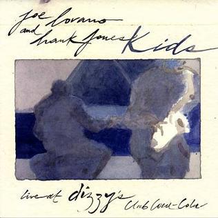 <i>Kids: Live at Dizzys Club Coca-Cola</i> 2007 live album by Joe Lovano and Hank Jones