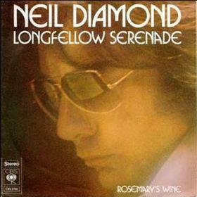 Longfellow Serenade 1974 single by Neil Diamond