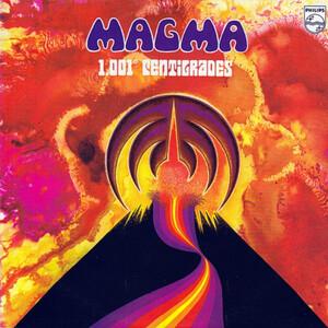 <i>1001° Centigrades</i> album by Magma