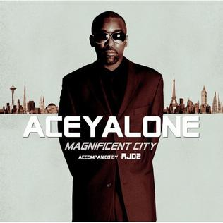 <i>Magnificent City</i> 2006 studio album by Aceyalone with RJD2