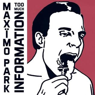 <i>Too Much Information</i> (album) 2014 studio album by Maxïmo Park