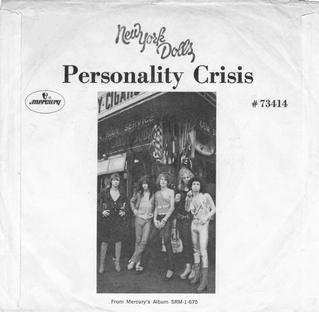 Personality Crisis (song) 1973 single by New York Dolls