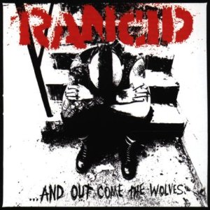<i>...And Out Come the Wolves</i> 1995 studio album by Rancid