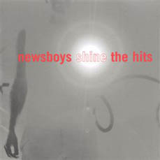 <i>Shine: The Hits</i> 2000 greatest hits album by Newsboys