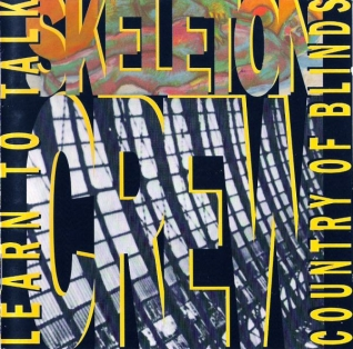 <i>Learn to Talk / Country of Blinds</i> 1990 compilation album by Skeleton Crew