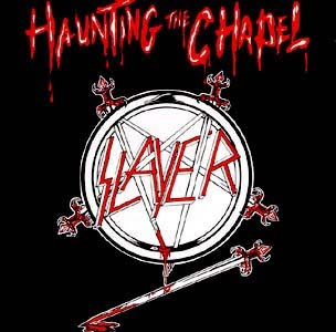 <i>Haunting the Chapel</i> 1984 EP by Slayer