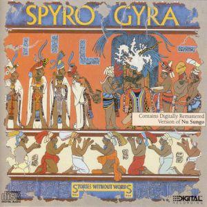 <i>Stories Without Words</i> 1987 studio album by Spyro Gyra