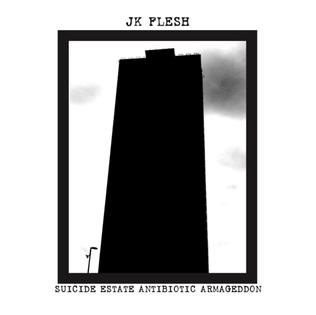 <i>Suicide Estate</i> 2016 EP by JK Flesh