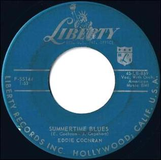 Summertime Blues Original song written and composed by Eddie Cochran and Jerry Capehart