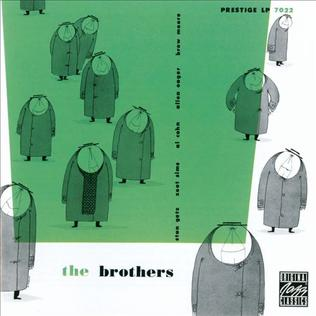 <i>The Brothers</i> (album) 1956 studio album by Stan Getz and Zoot Sims