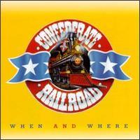 <i>When and Where</i> 1995 studio album by Confederate Railroad
