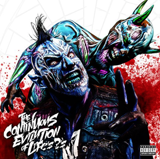 <i>The Continuous Evilution of Lifes ?s</i> 2017 studio album by Twiztid