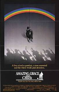 <i>Amazing Grace and Chuck</i> 1987 film by Mike Newell