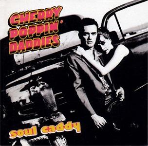<i>Soul Caddy</i> 2000 studio album by Cherry Poppin Daddies