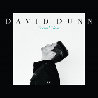 <i>Crystal Clear</i> (David Dunn album) 2015 studio album by David Dunn
