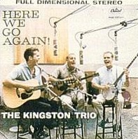 <i>Here We Go Again!</i> 1959 studio album by The Kingston Trio