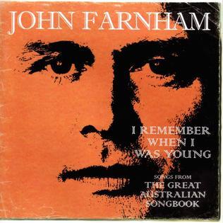 <i>I Remember When I Was Young</i> 2005 studio album by John Farnham